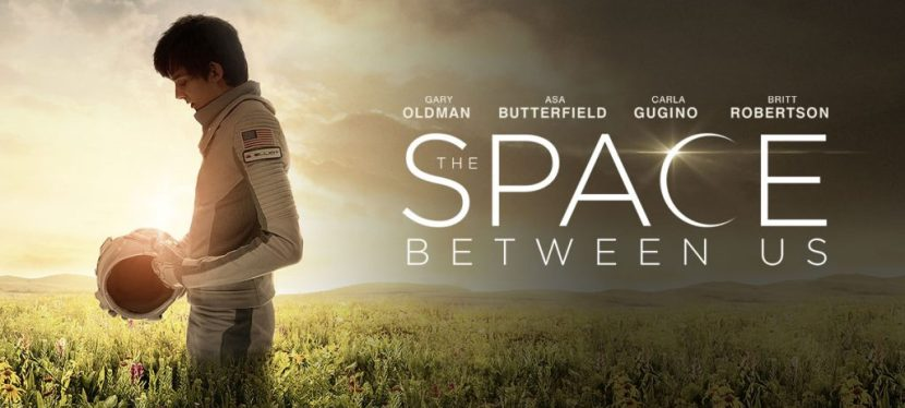The Space Between Us ~ MovieReview